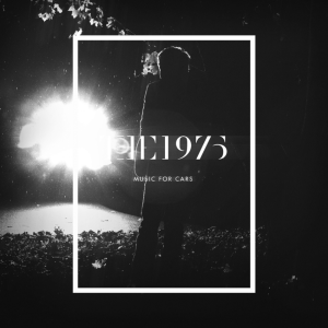 the1975musicforcars